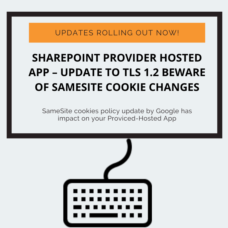 SharePoint Provider hosted app - Update to TLS 1.2 beware of SameSite Cookie Changes